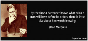 By the time a bartender knows what drink a man will have before he ...