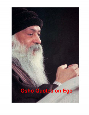 38142268- Osho- Quotes-on- Ego by TAOSHOBUDDHA