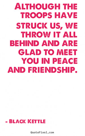 glad we are friends quotes