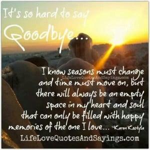 So very hard to say goodbye!
