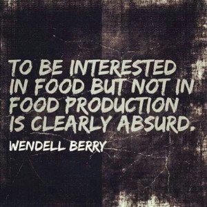 From farmer-poet Wendell Berry