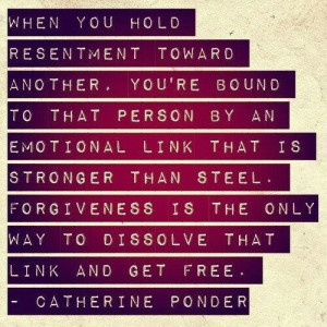 Let go of resentment