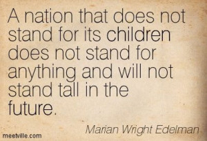 Quotes of Marian Wright Edelman About interesting, life, age ...