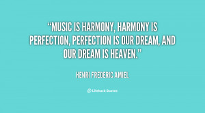 quote-Henri-Frederic-Amiel-music-is-harmony-harmony-is-perfection ...