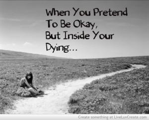 Pretending To Me Okay