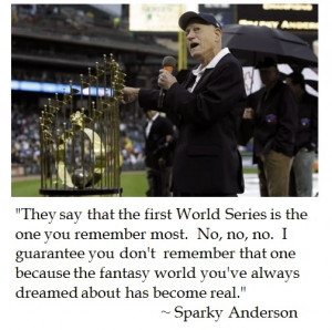 Sparky Anderson on the World Series