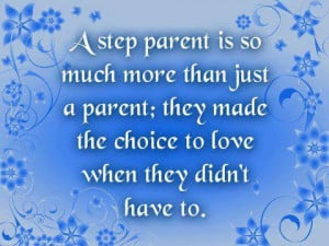 Stepparent quote... - Stepmoms & Blended Families