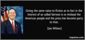 Giving the same value to fiction as to fact in the interest of so ...