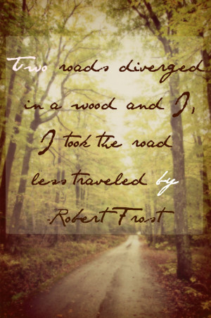 Robert Frost Quote - Road less traveled by - Literature Art - Woodland ...