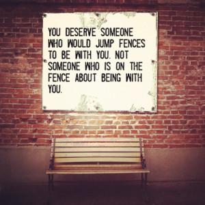 deserve better quotes relationship