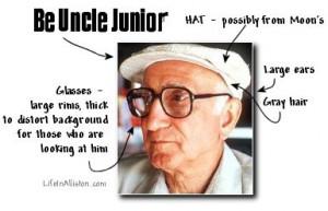 Send us your Uncle Junior pics