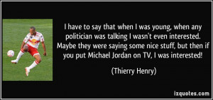 More Thierry Henry Quotes