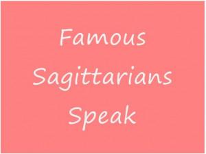 Famous Sagittarians Quotes Atlanta Astrology Examiner
