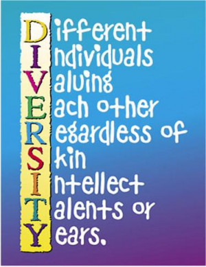 Diversity Meaning Workplace >> Diversity In The Workplace Quotes. QuotesGram