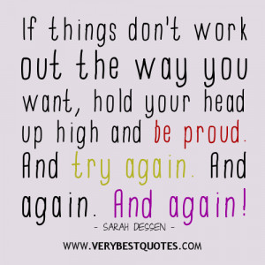 be proud and try again