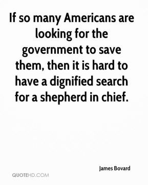 If so many Americans are looking for the government to save them, then ...