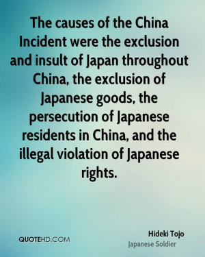 The causes of the China Incident were the exclusion and insult of ...