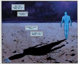 Ao perceber a amplitude de seus poderes, ele entende que se tornou um ...