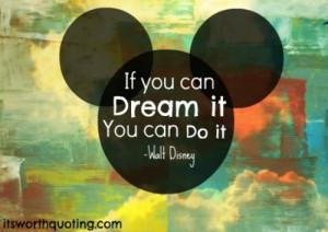 ... , disney, disney quote, dream, mickey mouse, quote, walt disney