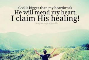 ... Wallpaper on Heartbreak : God is bigger than my heartbreak