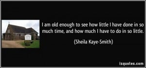 Sheila Kaye-Smith Quote