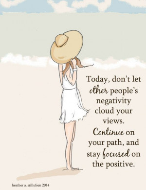 -let-other-peoples-negativity-cloud-views-life-daily-quotes-sayings ...