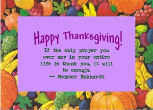 ... Unique Happy Happy Thanksgiving Quotes For Friends by Meister Eckhardt