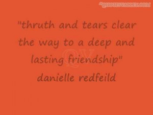 Truth And Tears Clear The Way To A Deep And Lasting Friendship