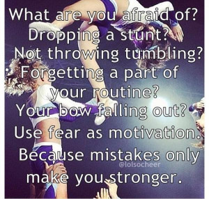 Cheerleading quotes, inspiring, motivational, sayings, afraid