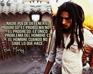 citas #español #frases #spanish quotes #Bob Marley