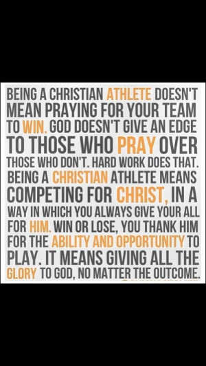 Christian athletes. Everyone needs to know that, the Christian athlete ...