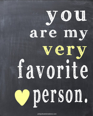 Thoughts-2-007-You-are-my-very-favorite-person