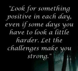 Challenges make you strong inspirational quote