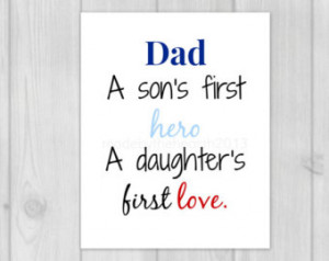 My father is my first hero – father quotes