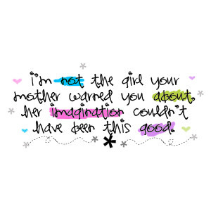 girly girl quotes and sayings Girly Girl Graphics Quotes