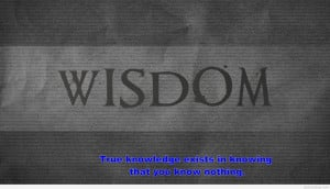 Wisdom quotes wallpapers and wise quotes