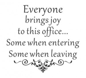 Everyone Brings Joy To This Office Version 2 Vinyl Wall Decal Sticker ...