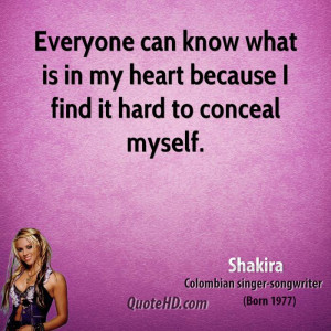 shakira-shakira-everyone-can-know-what-is-in-my-heart-because-i-find ...