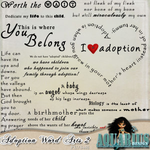 By request some Word Art matching Adopting/Fostering babies/children ...
