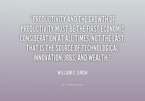 quote-William-E.-Simon-productivity-and-the-growth-of-productivity ...
