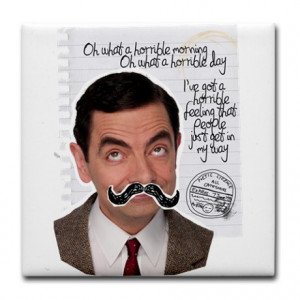 Mr Bean Quote Tile Coaster