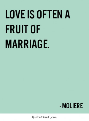 moliere more love quotes friendship quotes life quotes success quotes ...