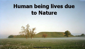 Duality of Human Nature Quotes | Human being lives due to Nature ...