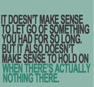 It is Hard to Let Go
