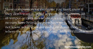 Favorite Miller Williams Quotes