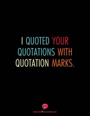 Use Single Quotation Marks for a Quote Within a Quote
