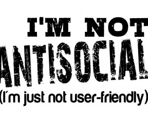 not antisocial. I'm just not user-friendly. #social #quotes: Nerdd ...