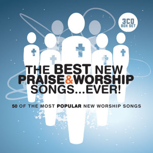 Various_Artists-The-Best_New_Praise_And_Worship_Songs_Ever.jpg