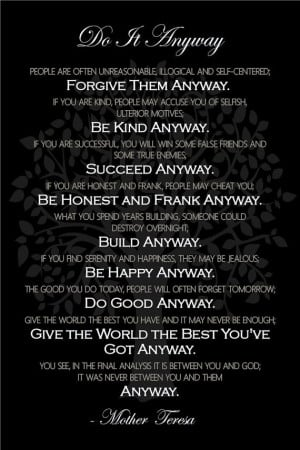 Quote by Mother Teresa Blessed Mothers, Mothers Teresa Do It Anyway ...