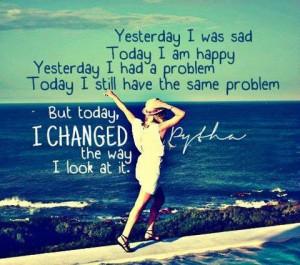 yesterday i was sad today i am happy